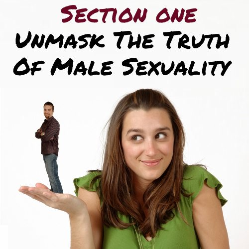 Truth Of Male Sexuality