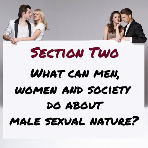 What Can Men Women And Society Do About Male Sexual Nature