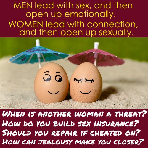 Men Lead With Sex Women Lead With Connection