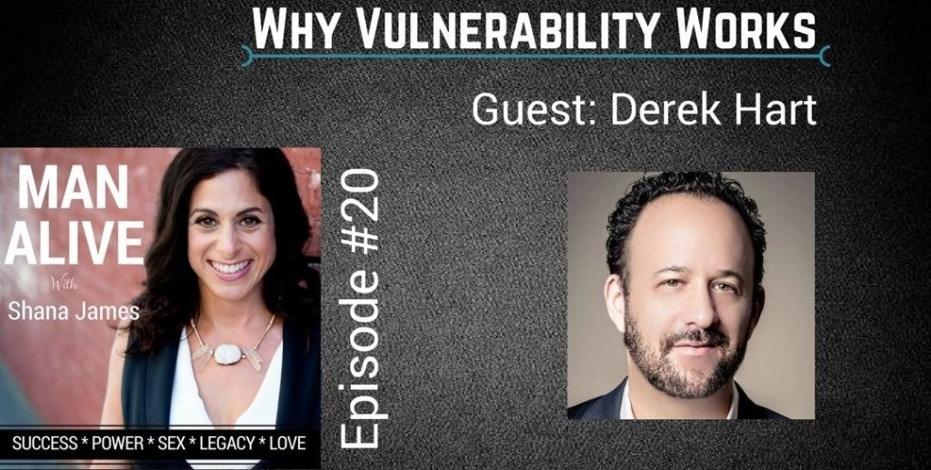 Why Vulnerability Works Derek Hart Shana James_001